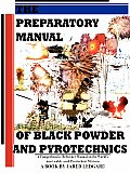 Preparatory Manual of Black Powder & Pyrotechnics Version 1.4