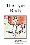 The Lyre Birds