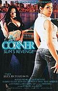 The Corner (Slim's Revenge)