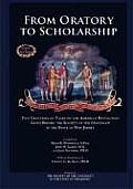 From Oratory to Scholarship: Two Centuries of Talks on the American Revolution Given Before the Society of the Cincinnati in the State of New Jerse