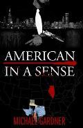 American In a Sense: City in a Garden