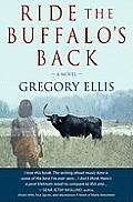 Ride the Buffalos Back