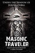 Masonic Traveler: Under the Shadow of Jehovah's Wing