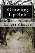 Growing Up Bob