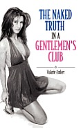 The Naked Truth in a Gentlemen's Club