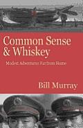 Common Sense and Whiskey