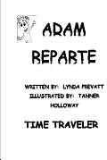 Adam Reparte - Time Traveler: How I Changed History