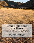 Contending for the Faith: A Christian Approah to Counseling Those Coming Out of the Occult