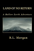 Land of No Return: A Hollow Earth Adventure