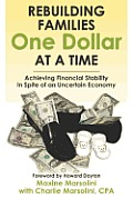 Rebuilding Families One Dollar at a Time: Achieving Financial Stability In Spite of an Uncertain Economy