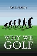 Why We Golf