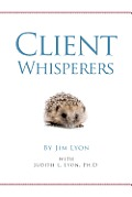 Client Whisperers: The Olympians of Client Service