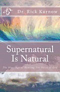 Supernatural Is Natural: The Blessings of Hearing The Voice of God