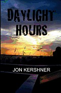 Daylight Hours: Book One of The Kris Grant Series