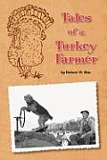 Tales of a Turkey Farmer