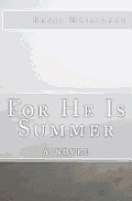 For He Is Summer