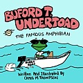 Buford T. Undertoad the Famous Amphibian