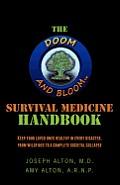 Doom & Bloom Survival Medicine Handbook