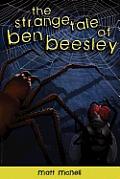 The Strange Tale of Ben Beesley