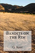 Bandits on the Rim