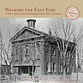 Walking the East End: : A Historic African-American Community in West Chester, Pennsylvania