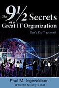 The 9 1/2 Secrets of a Great IT Organization: Don't Do IT Yourself