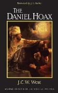 The Daniel Hoax: Who Wrote Daniel?