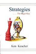 Strategies: The Magic Key