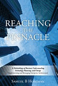 Reaching the Pinnacle: A Methodology of Business Understanding, Technology Planning, and Change (Implementing and Managing Enterprise Archite