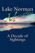 Lake Norman Monster: A Decade of Sightings