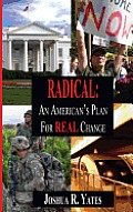 Radical: An American's Plan for Real Change