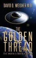 The Golden Thread: That weaves a fabric of reason