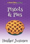 Pistols & Pies (Sweet Bites Book 2)