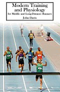 Modern Training & Physiology for Middle & Long Distance Runners