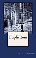 Duplicitous: (A Frank Goulet Mystery)