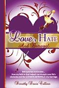 Love, Hate & Betrayal