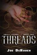 Threads: Small Things 2