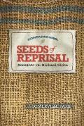 Seeds of Reprisal Monsanto vs Michael White