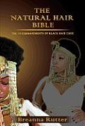 Natural Hair Bible The 10 Commandments of Black Hair Care