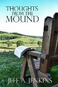 Thoughts from the Mound: 52 Reflections on the Christian Life