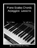 Piano Scales Chords & Arpeggios Lessons with Elements of Basic Music Theory Fun Step By Step Guide for Beginner to Advanced Levels Book & Videos