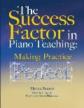 The Success Factor: Making Practice Perfect