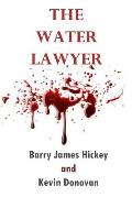 The Water Lawyer