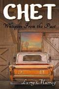 Chet: Whispers From the Past