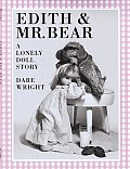 Edith & Mr Bear