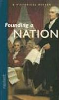 Nextext Historical Readers: Founding a Nation Founding a Nation