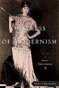 Mistress of Modernism The Life of Peggy Guggenheim