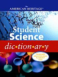 American Heritage Student Science Dictionary