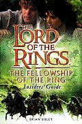 Lord of the Rings The Fellowship of the Ring Insiders Guide
