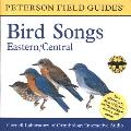 Field Guide to Bird Songs Eastern & Central North America
